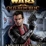 Book Review: Star Wars The Old Republic: Annihilation