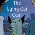 Our New Saga Podcast! The Lying Cat Cast