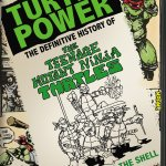 Review: Turtle Power: Definitive History of the Teenage Mutant Ninja Turtles