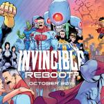 Robert Kirkman's Invincible Is Rebooting… Or is it? (Kind of)
